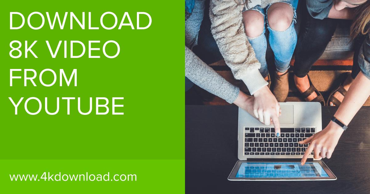 8k Video Download