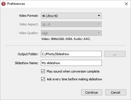 Preferences slideshow in 4k Slideshow maker